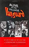 img - for Alive at the Village Vanguard: My Life In and Out of Jazz Time book / textbook / text book