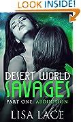 Desert World Savages Part 1