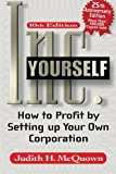 img - for Inc Yourself, 10th Edition (Inc. Yourself: How to Profit by Setting Up Your Own Corporation) book / textbook / text book