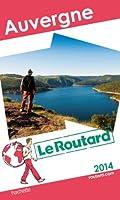 Le Routard Auvergne 2014
