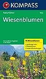 Wiesenblumen: Sehen und verstehen. Mit Farbleitsystem (KOMPASS-Naturführer, Band 1102)