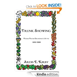 Trunk Showing Poems From Grandma S Attic 1930 2008 Book