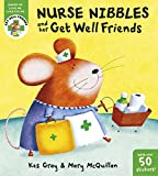 Nurse Nibbles and Her Get Well Friends