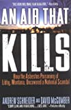 img - for AN Air That Kills: How the Asbestos Poisoning of Libby, Montana, Uncovered a National Scandal book / textbook / text book