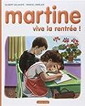 MARTINE VIVE LA RENTRÉE T05