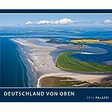 DEUTSCHLAND VON OBEN 2014 von der Ostsee bis zu den Alpen