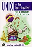 Unix for the Hyper-Impatient: A Hyper Book on CD-ROM (0201419912) by Abrahams, Paul W.