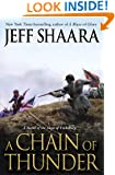 A Chain of Thunder: A Novel of the Siege of Vicksburg (the Civil War in the West)