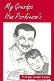 My Grandpa Has Parkinson's