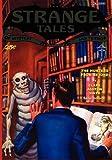 Pulp Classics: Strange Tales #6 (October 1932) (1434460045) by Betancourt, John Gregory