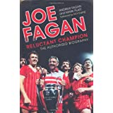 Joe Fagan: Reluctant Champion: The Authorised Biographyby Andrew Fagan