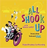 All Shook Up (2005 Original Broadway Cast) (Featuring the Songs of Elvis Presley)