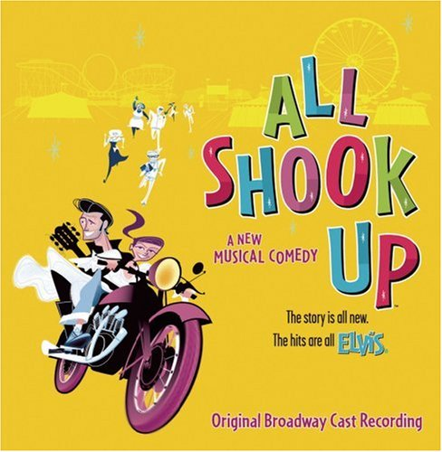 Michael Jackson - All Shook Up (2005 Original Broadway Cast) (Featuring the Songs of Elvis Presley) - Zortam Music