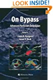 On Bypass: Advanced Perfusion Techniques (Current Cardiac Surgery)
