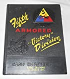 """Fifth Armored """"Victory"""" Division Camp Chaffee, Ark. Basic Training Book 1955"""