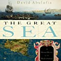 The Great Sea: A Human History of the Mediterranean (       UNABRIDGED) by David Abulafia Narrated by Jason Culp