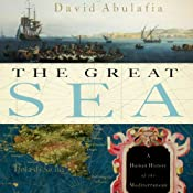 The Great Sea: A Human History of the Mediterranean | [David Abulafia]