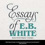 Essays of E. B. White   [E. B. White]