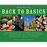 Back to Basics: A Complete Guide to Traditional Skills, Third Edition ~ Abigail R. Gehring