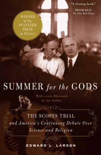 Summer for the Gods: The Scopes Trial and America's...