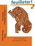 Awesome Animals Volume 2: A Stress Ma...