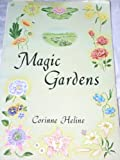 Magic gardens,: A symbolic rendering of angelic communion with man through the medium of flowers (0876130651) by Heline, Corinne