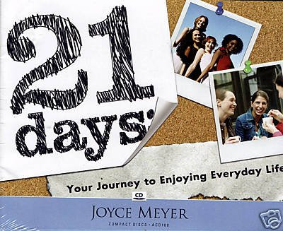 21 days, Your Journey to Enjoying Everyday Life, Joyce Meyer, ACD100 - 1