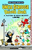 Uncle Scrooge and Donald Duck A Matter of Some Gravity 2014 FCBD