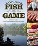 Cooking Fish & Game: Delicious Recipe...