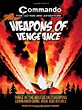 Weapons of Vengeance: Three of the Best Secret Weapons Commando Comic Book Adventures