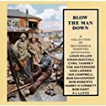 Blow the Man Down: A Collection of Se...