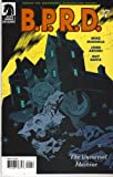 BPRD: Universal Machine #1 by Mike Mignola