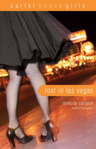 Lost in Las Vegas (Carter House Girls, Book 5)