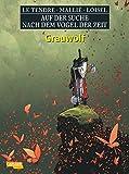 Auf der Suche nach dem Vogel der Zeit, Band 7: Grauwolf