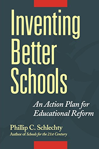 Inventing Better Schools: An Action Plan for Educational...