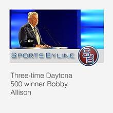 Daytona 500 Winners: Bobby Allison Radio/TV Program by Ron Barr Narrated by Ron Barr, Bobby Allison
