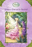 By Kimberly Morris Queen Clarion's Secret (Disney Fairies / A Stepping Stone Book)