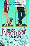 Mein Nachbar und ich (German Edition)