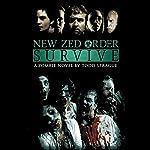 New Zed Order: Survive   Todd Sprague