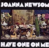 Have One On Me Joanna Newsom