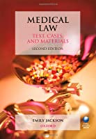 Medical Law: Text, Cases, and Materials (Text Cases & Materials)