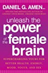 Unleash the Power of the Female Brain...