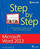 Microsoft Word 2013 Step by Step (Step By Step (Microsoft)) (0735669120) by Joan Lambert
