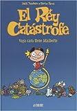 El Rey Catastrofe: Vaya Cara Tiene Adalberto (Spanish Edition) (1594973121) by Trondheim, Lewis