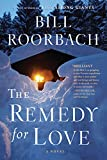 The Remedy for Love: A Novel