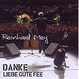 """Danke, liebe gute Feevon """"Reinhard Mey"""""""