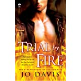 Trial by Fire: The Firefighters of Station Five (Signet Eclipse)by Jo Davis