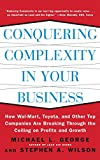 img - for Conquering Complexity in Your Business: How Wal-Mart, Toyota, and Other Top Companies Are Breaking Through the Ceiling on Profits and Growth book / textbook / text book