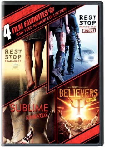 4 Film Favorites: Raw Feed Horror (Believers, Rest Stop, Rest Stop: Don't Look Back, Sublime)