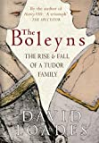 img - for The Boleyns: The Rise & Fall of a Tudor Family book / textbook / text book